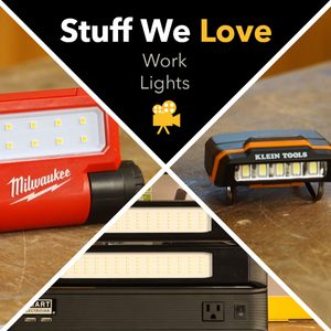 Stuff We Love: Work Lights