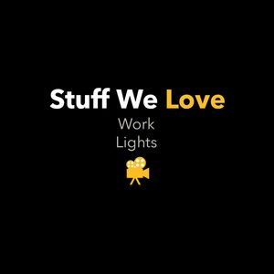 Stuff We Love: Work Lights (VIDEO)