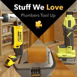 Stuff We Love: Plumbers Tool Up