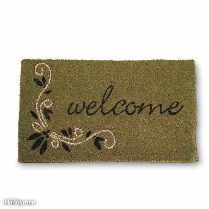 Keep a Coarse Doormat Outside the Door