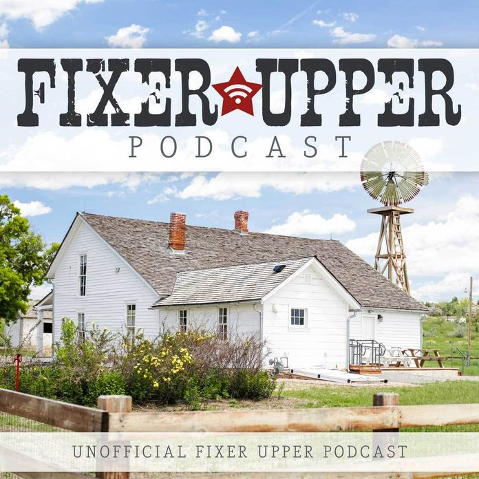 Unofficial Fixer Upper Podcast