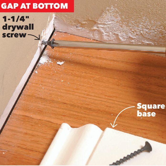 gap at bottom of baseboard add a screw