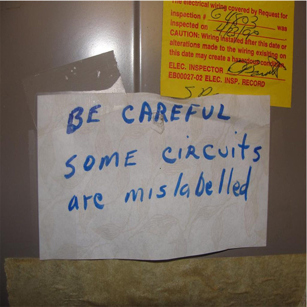 "A note that says ""Be careful some circuits are mislabeled"" 