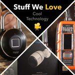 Stuff We Love: Cool Technology