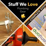 Stuff We Love: Plumbing Gear