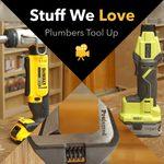Stuff We Love: Plumbers Tool Up